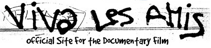 Viva Les Amis - Official Site for the Documentary Film